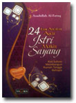 Buku 24 Amalan Agar Istri Makin Sayang