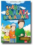 Buku Anak Ayo Shalat Berjamaah