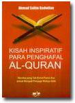 Buku Kisah Inspiratif Penghafal Al-Quran