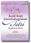Buku Kiat-Kiat Membahagiakan Istri