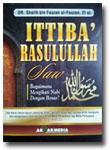 Buku Ittiba Rasulullah Shallallahu Alaihi Wasallam