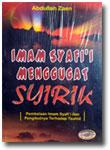 Buku Imam Syafi'i Menggugat Syirik