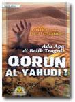 Buku Ada Apa Dibalik Tragedi Qorun Al-Yahudi