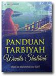 Buku Panduan Tarbiyah Wanita Shalihah