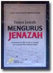 Buku Tanya Jawab Mengurus Jenazah