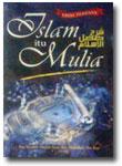 Buku Islam Itu Mulia
