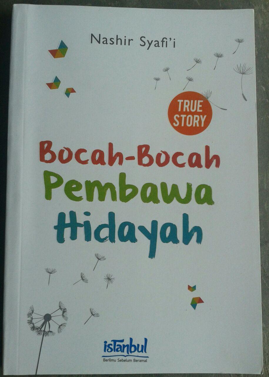 Buku True Story Bocah-Bocah Pembawa Hidayah cover