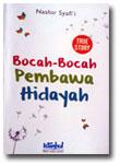Buku True Story Bocah-Bocah Pembawa Hidayah