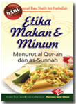 Buku Saku Etika Makan Dan Minum Menurut Al-Qur'an Dan As-Sunnah