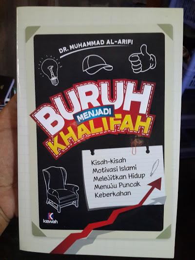 Buku Buruh Menjadi Khalifah Kisah Motivasi Islam Cover