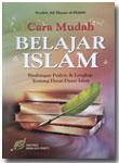 Buku Cara Mudah Belajar Islam Bimbingan Dasar Islam