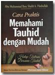 Buku Saku Cara Praktis Memahami Tauhid Dengan Mudah