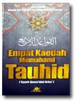 Buku Empat Kaedah Memahami Tauhid Syarah Qowa'idul Arba'