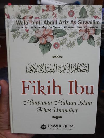 Buku Fikih Ibu Himpunan Hukum Islam Khas Ummahat Cover