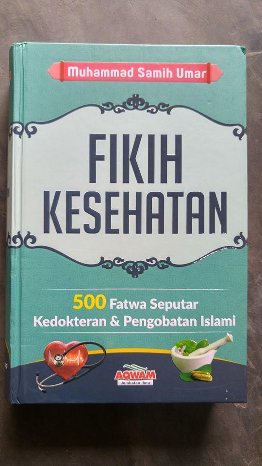 Buku Fikih Kesehatan 500 Fatwa Kedokteran & Pengobatan Islam cover