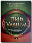 Buku Fikih Wanita Pembahasan Lengkap Permasalahan Wanita
