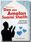 Buku Saku Himpunan Doa Dan Amalan Suami Shalih