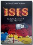 Buku ISIS Khilafah Islamiyyah Atau Khawarij