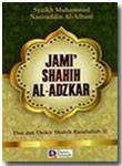 Buku Jami' Shahih Al-Adzkar Doa Dan Dzikir Shahih Rasulullah