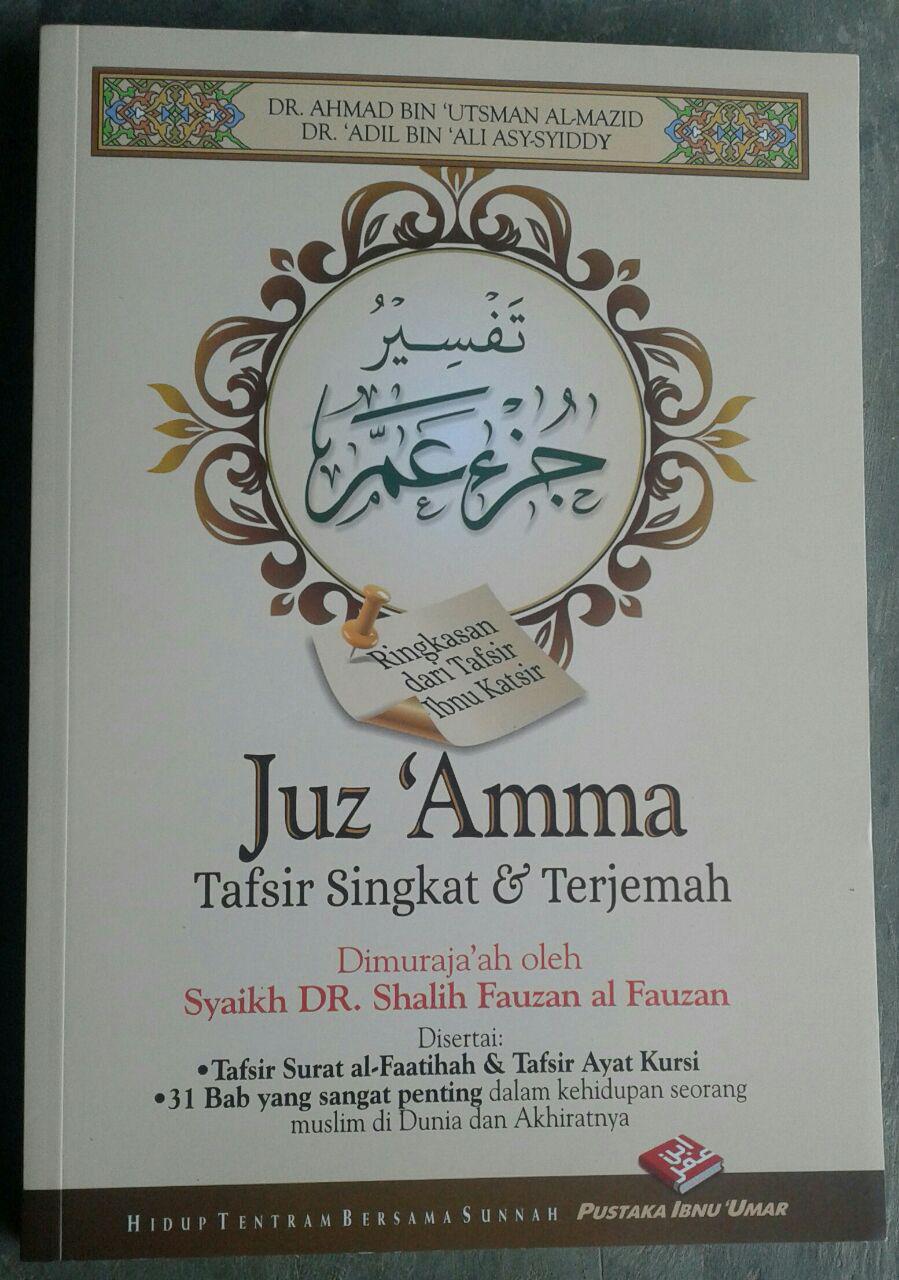 Buku Juz Amma Tafsir Singkat & Terjemah Serta 31 Bab Penting cover