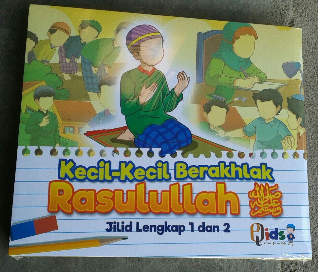 Buku Anak Kecil-Kecil Berakhlak Rasulullah cover 2