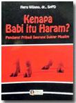 Buku Kenapa Babi Itu Haram