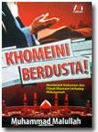 Khomeini Berdusta Terhadap Ahlussunnah buku