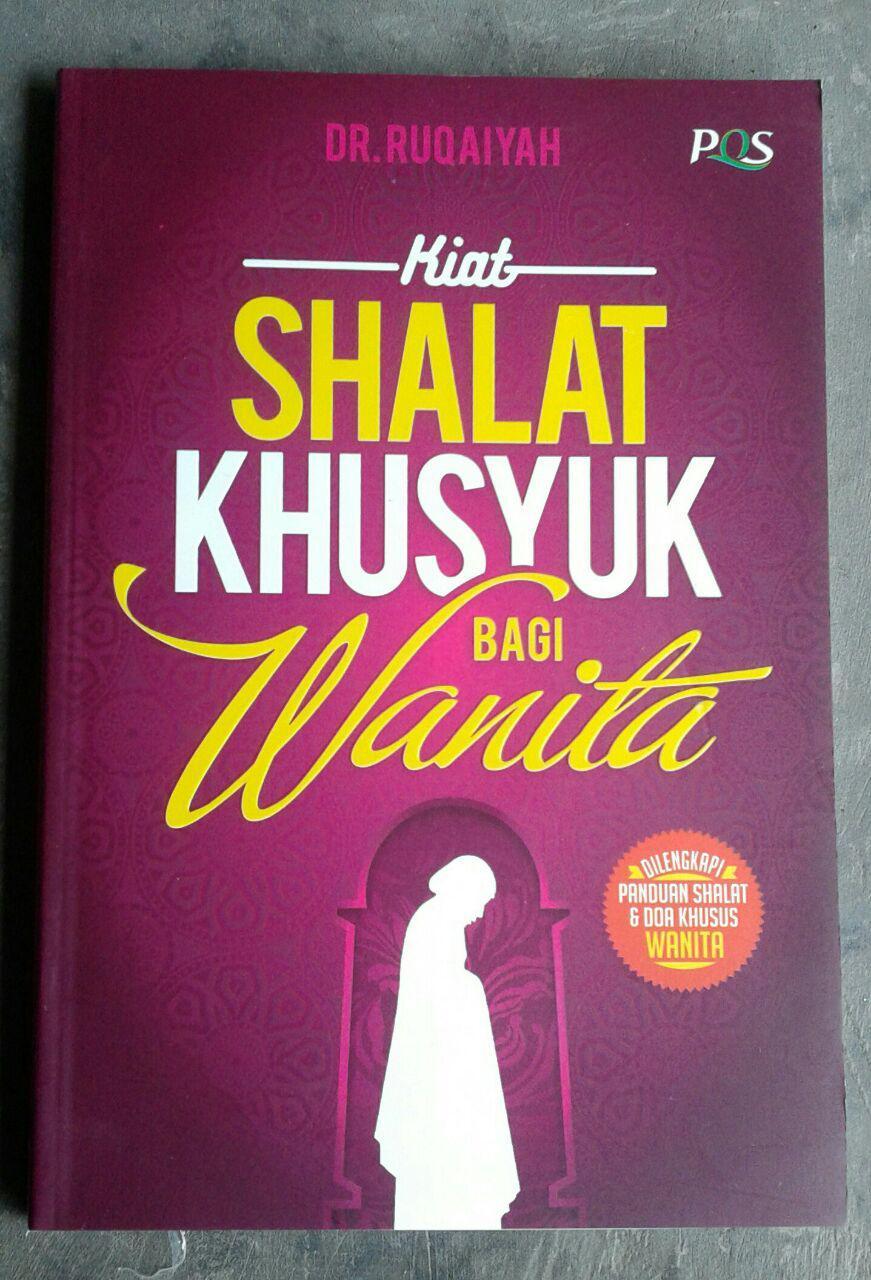 Buku Kiat Shalat Khusyuk Bagi Wanita cover 2