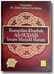 Buku Kumpulan Khutbah As-Sudais Imam Masjidil Haram
