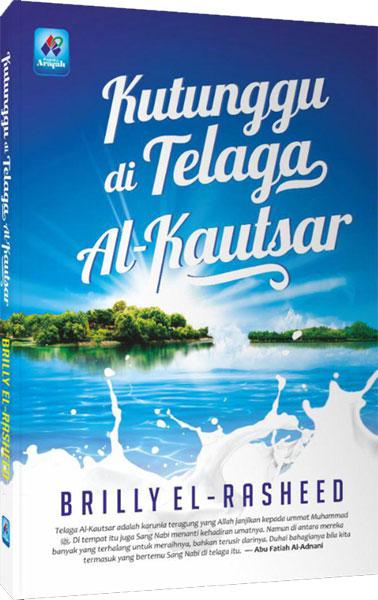 Buku Kutunggu Di Telaga Al-Kautsar Cover