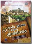 Buku Legenda Islam Di Bumi Andalusia