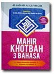 Buku Mahir Khotbah 3 Bahasa: Arab - Indonesia - Inggris