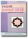 Buku Mahir Menggunakan Kamus Arab