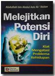 Buku Melejitkan Potensi Diri Kiat Mengatasi Problem Kehidupan