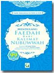 Buku Mendulang Faedah Dari Kalimat Nubuwwah 99 Hadits Pilihan
