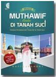 Buku Menjadi Muthawif Anda Di Tanah Suci