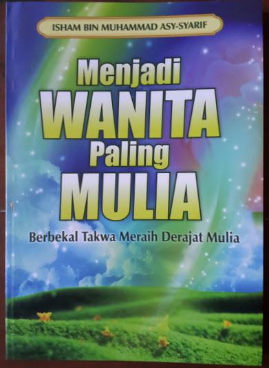 Buku Menjadi Wanita Paling Mulia Cover