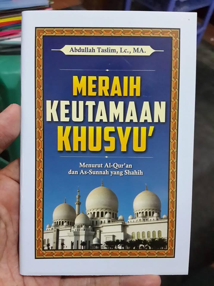 Buku Saku Meraih Keutamaan Khusyu Menurut Quran Sunnah Cover