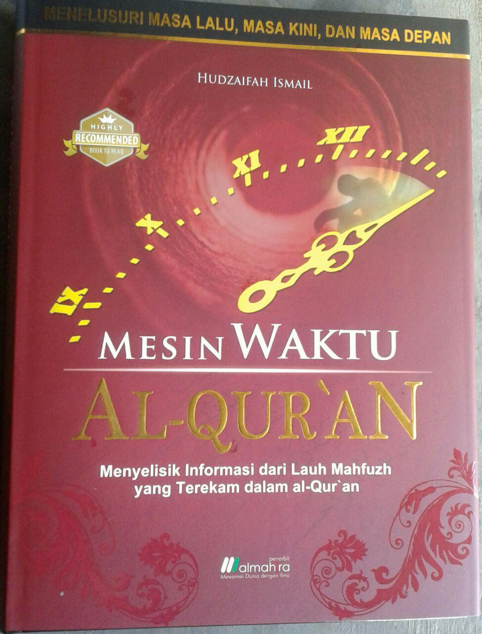 Buku Mesin Waktu Al-Quran Menelusuri Masa:Lalu, Kini,& Depan cover 2