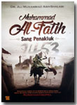 Buku Muhammad Al-Fatih Sang Penakluk Konstantinopel