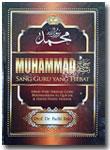 Buku Muhammad Sang Guru Yang Hebat