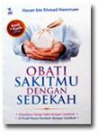 Buku Obati Sakitmu Dengan Sedekah