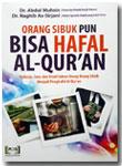 Buku Orang Sibuk Pun Bisa Hafal Al-Qur'an