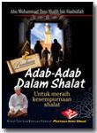 Buku Saku Panduan Adab-Adab Dalam Shalat