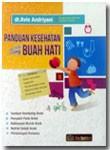 Buku Panduan Kesehatan Untuk Sang Buah Hati
