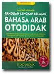 Buku Panduan Lengkap Belajar Bahasa Arab Otodidak 2 Jilid