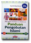 Buku Panduan Pengobatan Islami Seri Keajaiban Quran & Hadits