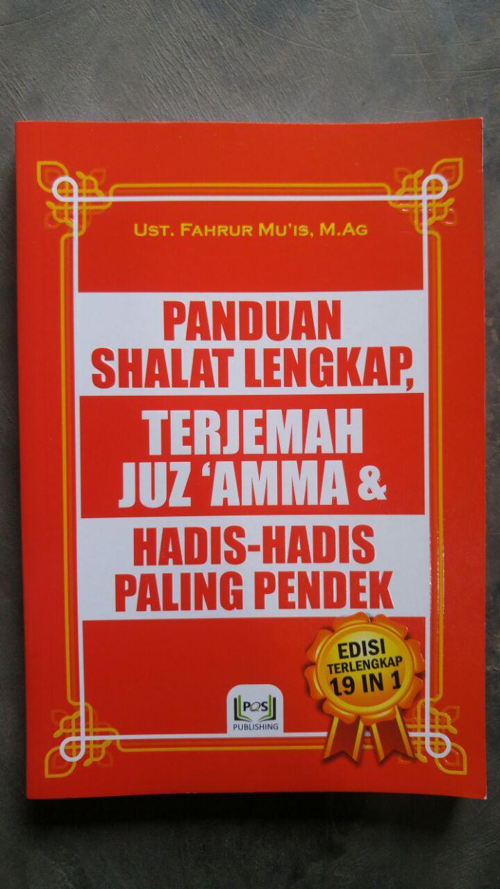 Buku Panduan Shalat Lengkap Terjemah Juz Amma Hadis Pilihan cover