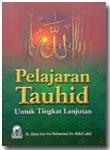 Buku Pelajaran Tauhid Untuk Tingkat Lanjutan