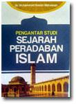 Buku Pengantar Studi Sejarah Peradaban Islam